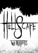 地�z�L景:�尚值�(HellScape: Two Brothers)PC破解版