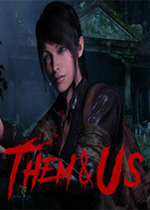 他们和我们(Them & Us)PC版
