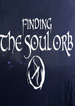 找到�`魂��珠(Finding the Soul Orb)PC破解版