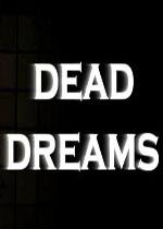 死亡之梦(Dead Dreams)PC版