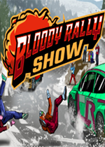 血腥拉力秀(Bloody Rally Show)PC版