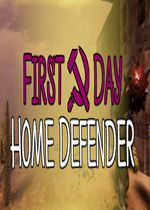 第一天主场防守(First Day: Home Defender)PC破解版
