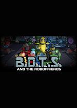 机器人与机器人之友(B.O.T.S. and the Robofriends)PC镜像版