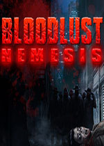 �⒙居�2:�统鹫�(BloodLust 2: Nemesis)PC破解版v2.0
