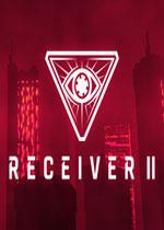 接收者2(Receiver 2)PC破解版 集成The Compound升级