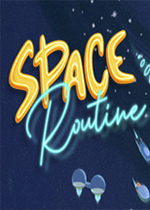 太空日常工作(Space Routine)PC版