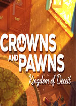 王冠与典当:王国的欺骗(Crowns and Pawns: Kingdom of Deceit)PC破解版
