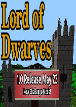 矮人之王(Lord of Dwarves)PC破解版