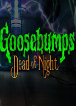 鸡皮疙瘩:寂静深夜(Goosebumps Dead of Night)PC中文版