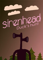 Sirenhead: Ducks huntPC破解版