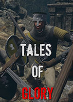 荣耀传说(Tales Of Glory)PC破解版