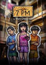 短篇惊悚小说7PM(Short Creepy Tales: 7PM)PC破解版