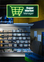 超市经理模拟器(Supermarket Manager)中文破解版