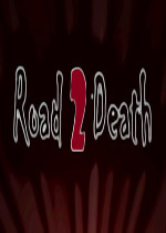 死亡之路高清版(Road to Death)PC硬盘版
