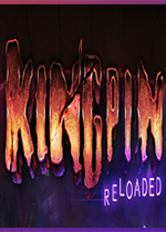 金并:重新加载(Kingpin: Reloaded)PC版