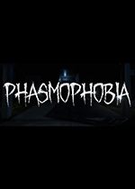 恐鬼症(Phasmophobia)PC破解版