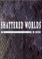 破碎的世界(Shattered Worlds)PC版