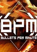 BPM:每分钟子弹数
