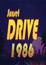日落大道1986(Sunset Drive 1986)PC中文版