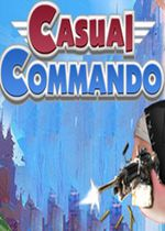 临时突击队(Casual Commando)PC破解版