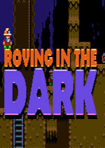 黑暗中的游荡(Roving in the Dark)PC破解版