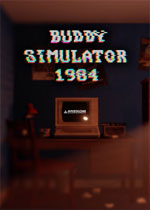 伙伴模拟器1984(Buddy Simulator 1984)PC破解版