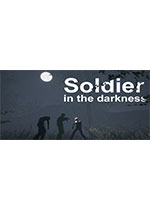 黑暗中的士兵(Soldier in the darkness)破解版Build 6164469