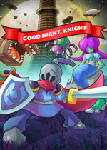 晚安,骑士(Good Night, Knight)PC破解版v0.5.0