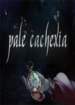 浅恶病质(Pale Cachexia)PC版
