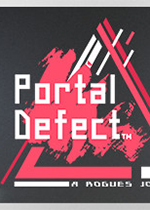 �T�羧毕�(Portal Defect)PC版