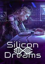 硅谷之�簦��博朋克���(Silicon Dreams)PC破解版