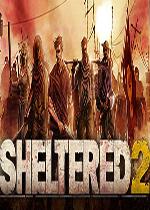 庇护所2(Sheltered 2)PC中文破解版