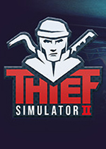 小偷模拟器2(Thief Simulator 2)PC中文破解版