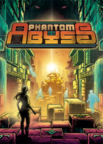 幻影深渊(Phantom Abyss)PC中文版