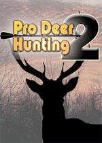 职业猎鹿人2(Pro Deer Hunting 2)PC破解版