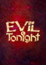 今宵邪灵夜(Evil Tonight)PC中文版