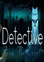 墓穴中的侦探(Detective From The Crypt)PC版