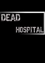 死亡医院(Dead Hospital)PC破解版