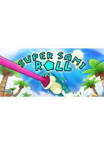 超级萨米卷(Super Sami Roll)PC破解版