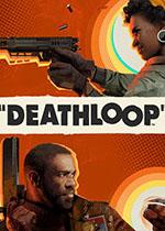 死亡循�h(Deathloop)PC中文豪�A版