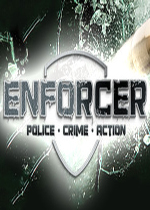 执法者(Enforcer:Police Crime Action)破解版v1.0.4.2