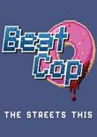 巡警(Beat Cop)官方中文版v1.1.747