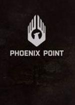凤凰点(Phoenix Point)破解版