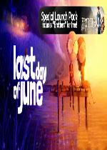 June的最后一天(Last Day of June)官方中文破解版