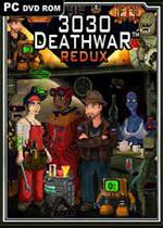 3030死亡之战终极版(3030 Deathwar Redux)PC破解MOD升级版v1.30