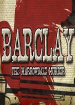 巴克利:马洛黛儿谋杀案(Barclay: The Marrowdale Murder)硬盘版
