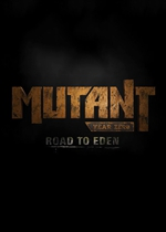 突变元年:伊甸园之路(Mutant Year Zero: Road to Eden)PC破解版