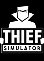 盗贼模拟器(Thief Simulator)PC破解版v1.4