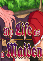 我的少女生活(My Life as a Maiden)破解版