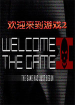 欢迎来到游戏2(Welcome to the Game II)破解版